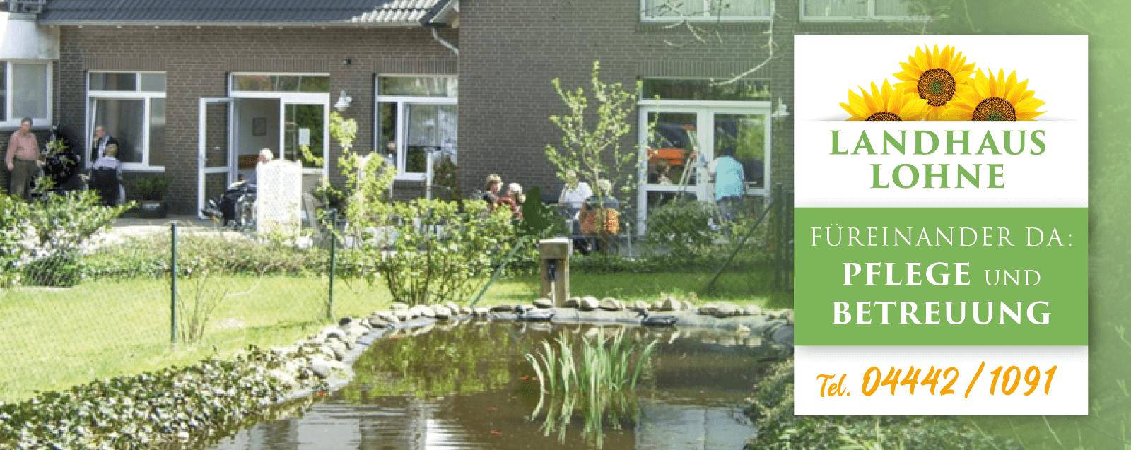 Landhaus Lohne - Pflegeheim mit familärer Atmosphäre und gemütliches Zuhause